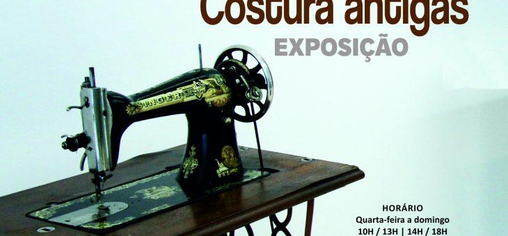 """Exposição """"Máquinas de Costura Antigas"""""""