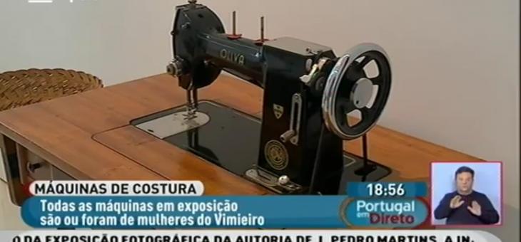 """Reportagem RTP na Exposição """"Máquinas de Costura Antigas"""""""
